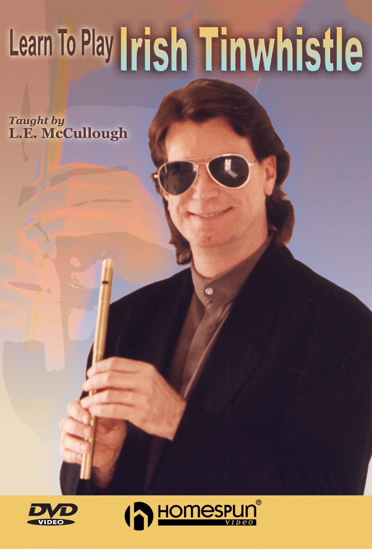 L. E. McCullough: Learn To Play Irish Tinwhistle DVD: Tin Whistle: Instrumental