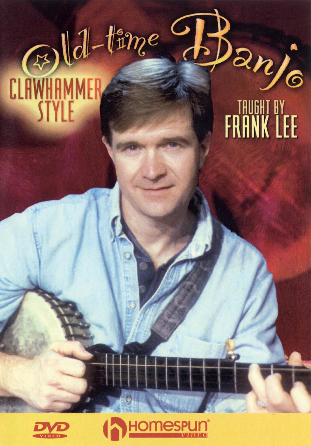 Old Time Banjo - Clawhammer Style: Banjo: Instrumental Tutor