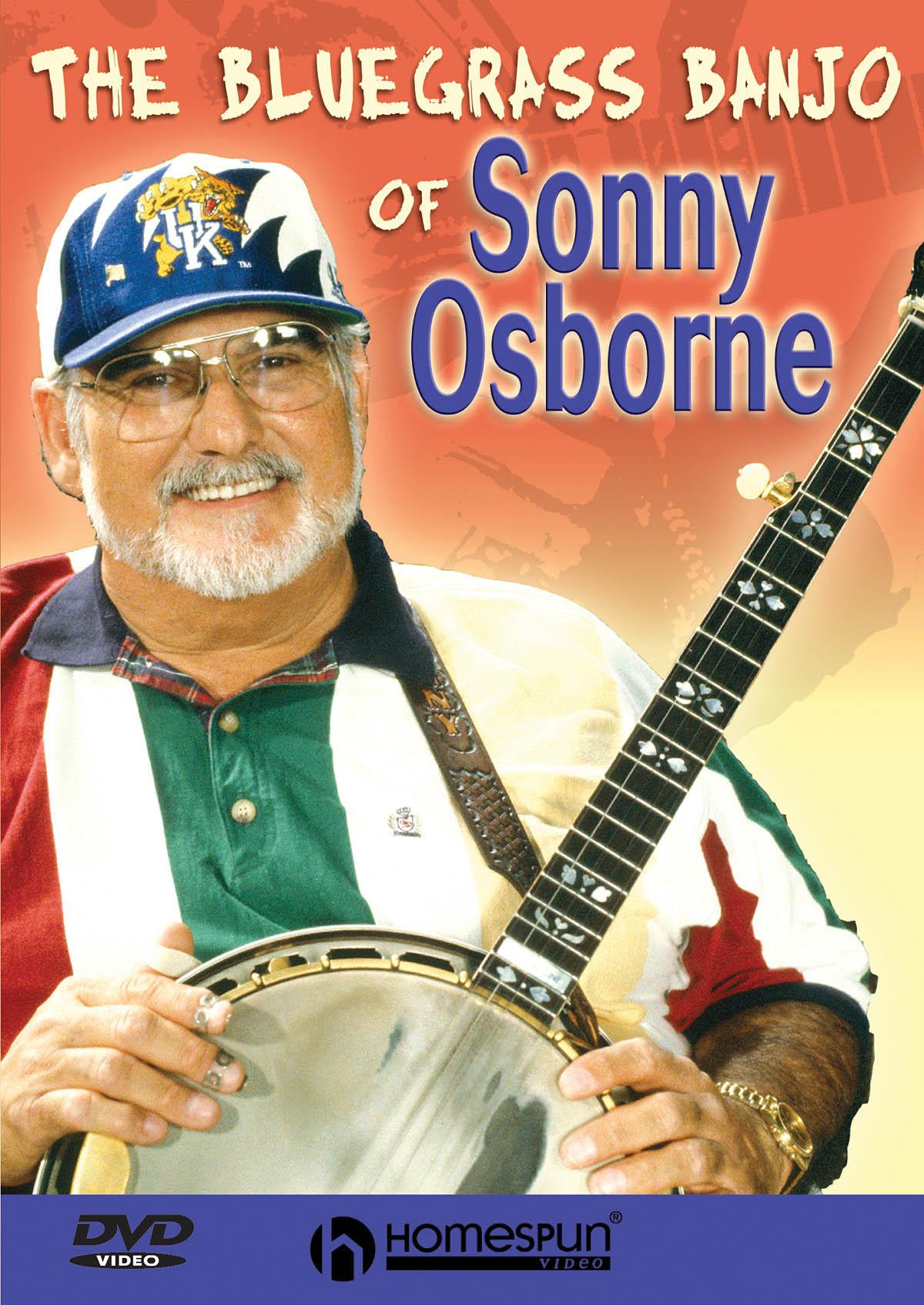 Sonny Osborne The Osborne Brothers: The Bluegrass Banjo of Sonny Osborne: Banjo: