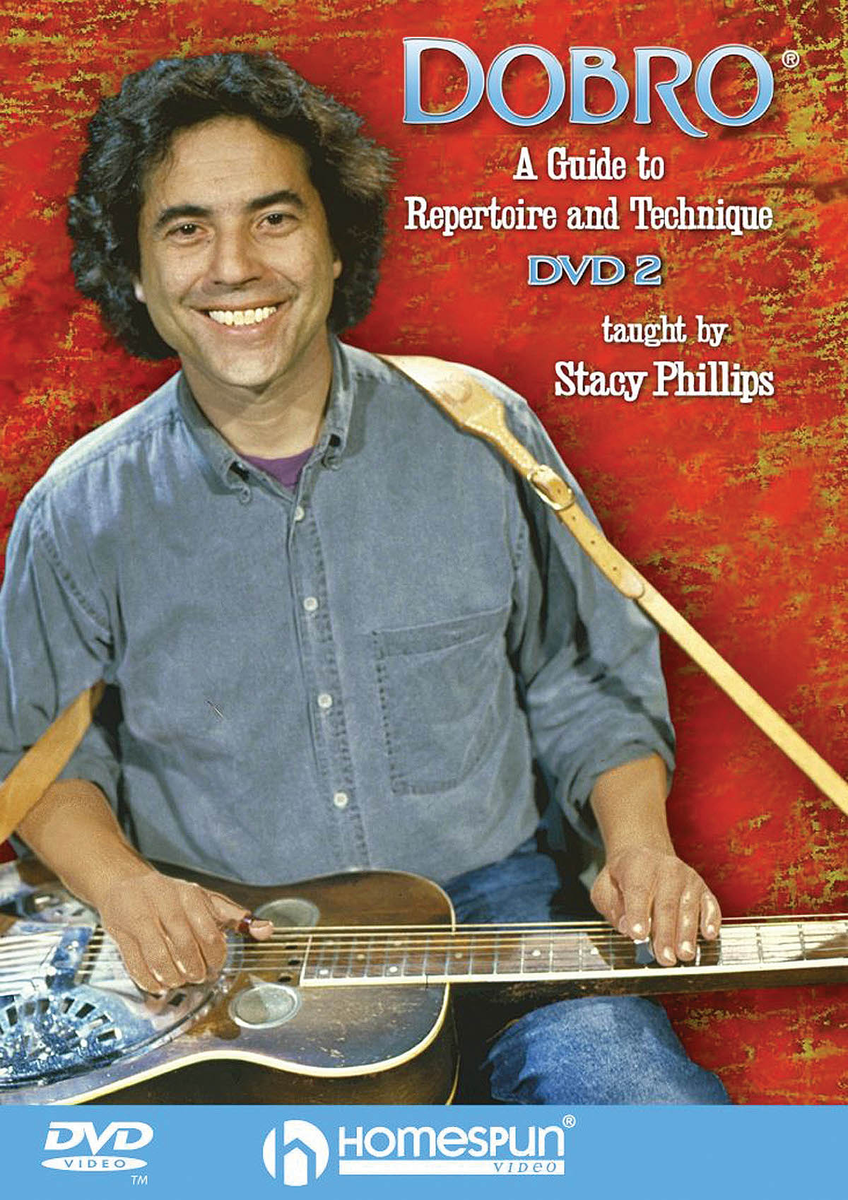 Stacy Phillips: Dobro - A Guide To Repertoire And Technique 2: Guitar Solo: