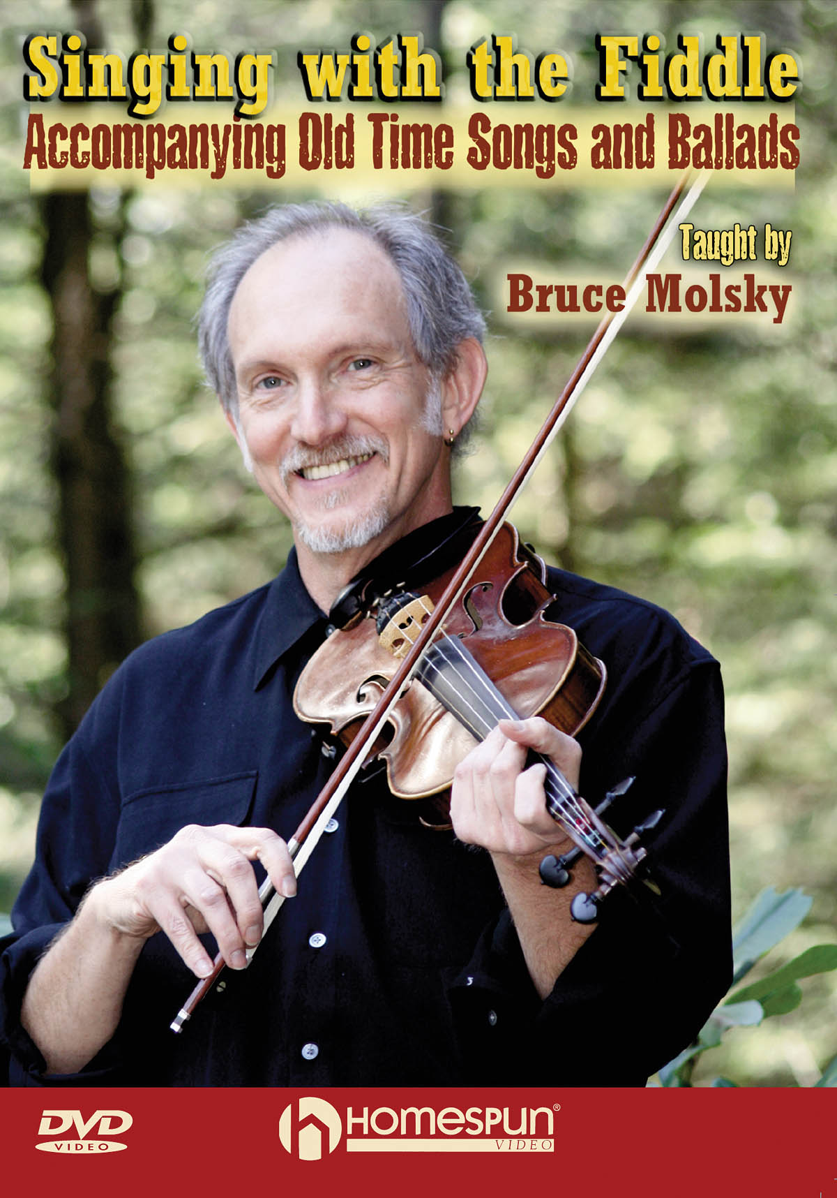 Bruce Molsky: Singing With The Fiddle: Vocal and Other Accompaniment: