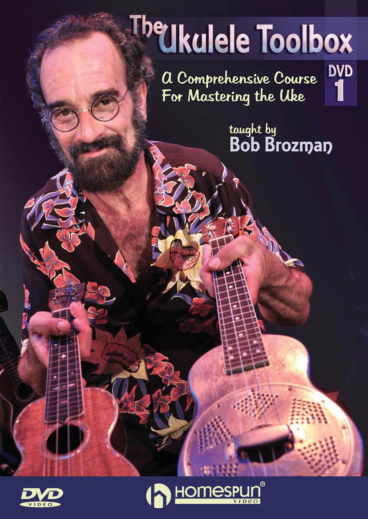 Bob Brozman: The Ukulele Toolbox - DVD 1: Ukulele Solo: Instrumental Tutor