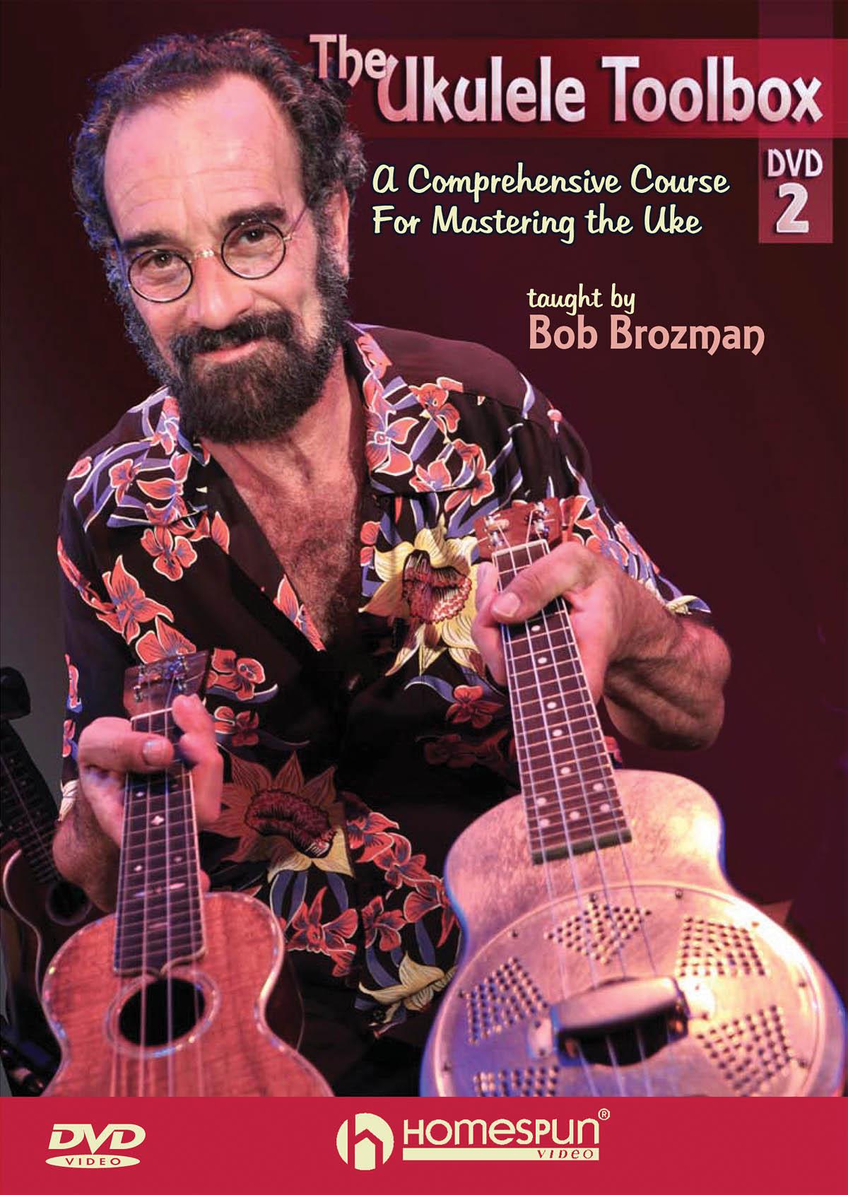 Bob Brozman: The Ukulele Toolbox - DVD 2: Ukulele Solo: Instrumental Tutor