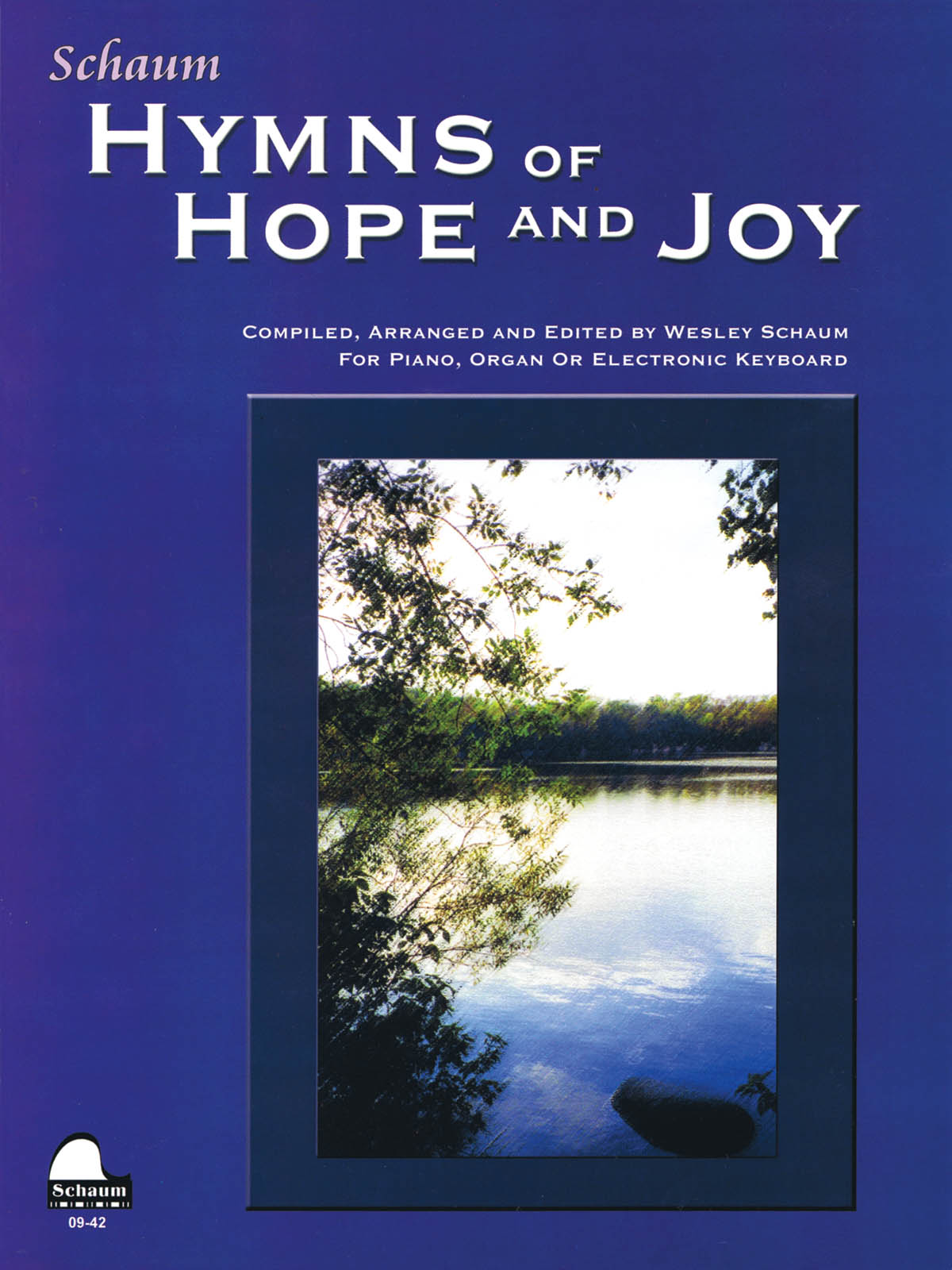Wesley Schaum: Hymns of Hope and Joy: Piano: Instrumental Album