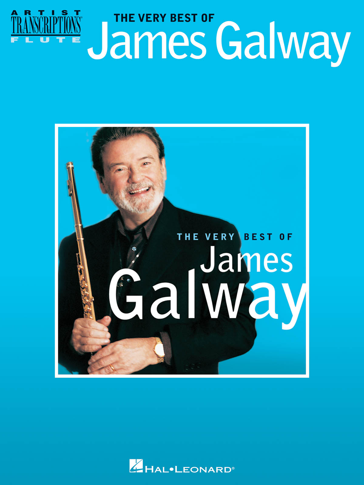 James Galway: The Very Best Of James Galway: Flute Solo: Instrumental Album
