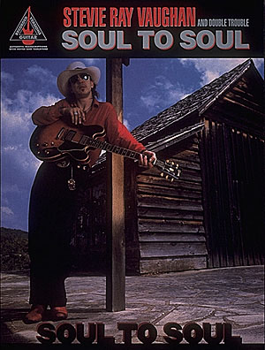 Stevie Ray Vaughan: Stevie Ray Vaughan - Soul to Soul: Guitar Solo: Album