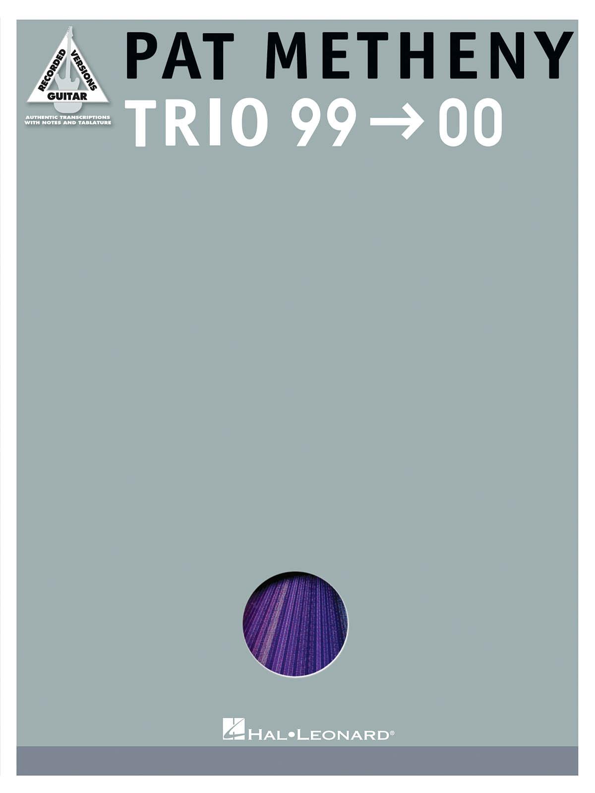 Pat Metheny: Pat Metheny - Trio 99-00: Guitar Solo: Album Songbook