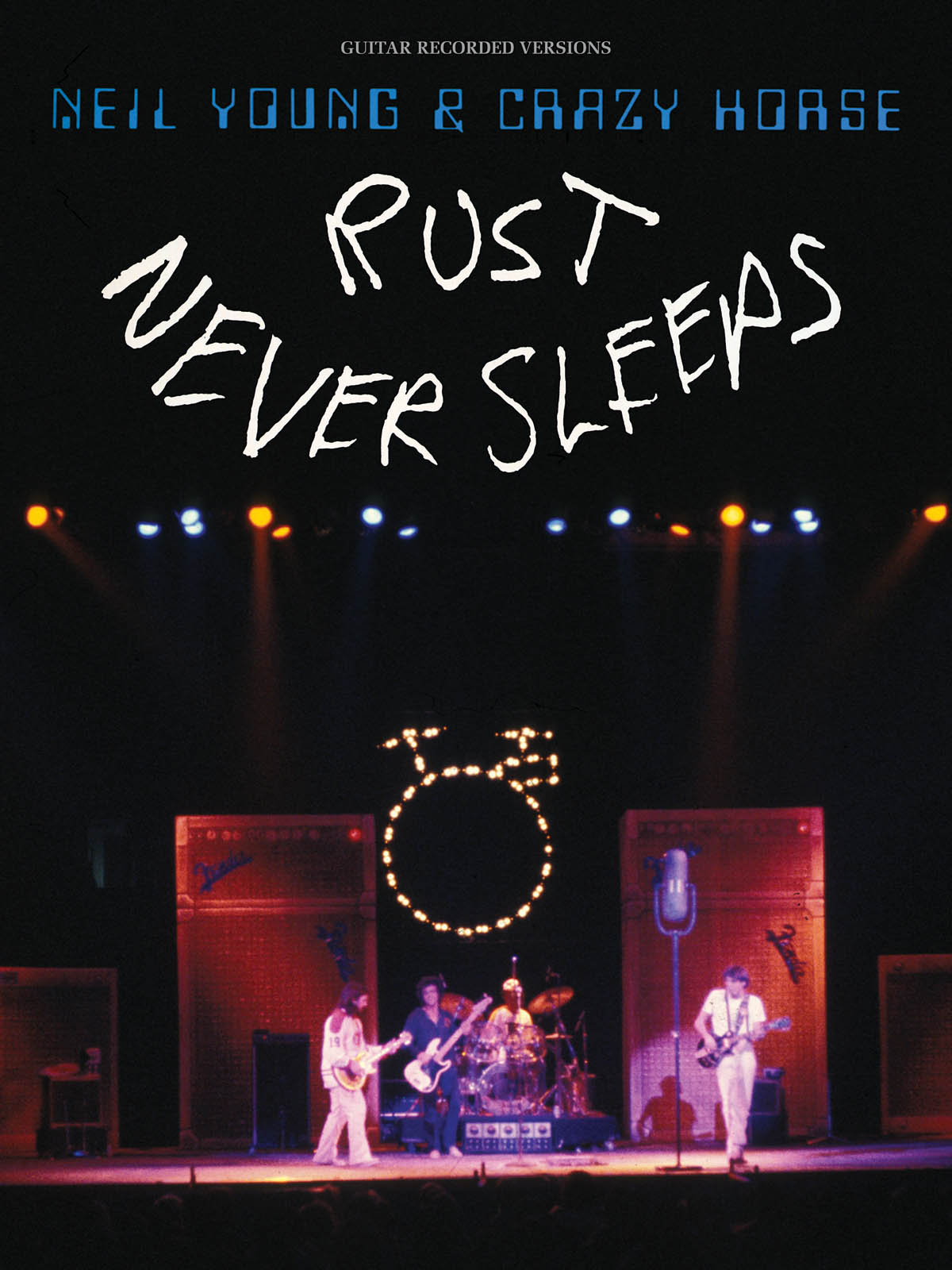 Neil Young: Neil Young - Rust Never Sleeps: Guitar Solo: Album Songbook