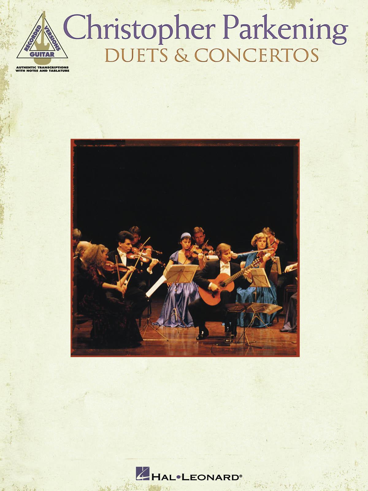 Christopher Parkening: Parkening Duets & Concertos: Guitar Solo: Instrumental