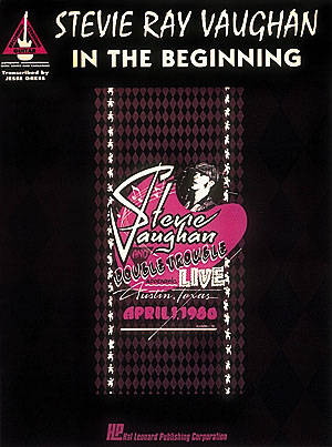 Stevie Ray Vaughan: Stevie Ray Vaughan- in the Beginning: Guitar Solo: