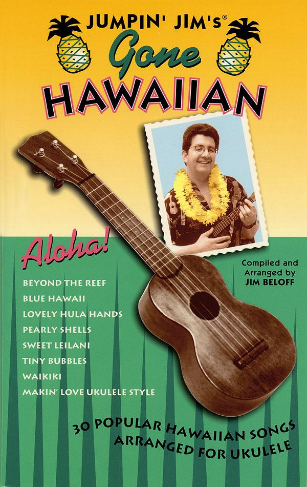 Jim Beloff: Jumpin' Jim's Gone Hawaiian: Ukulele Solo: Instrumental Album