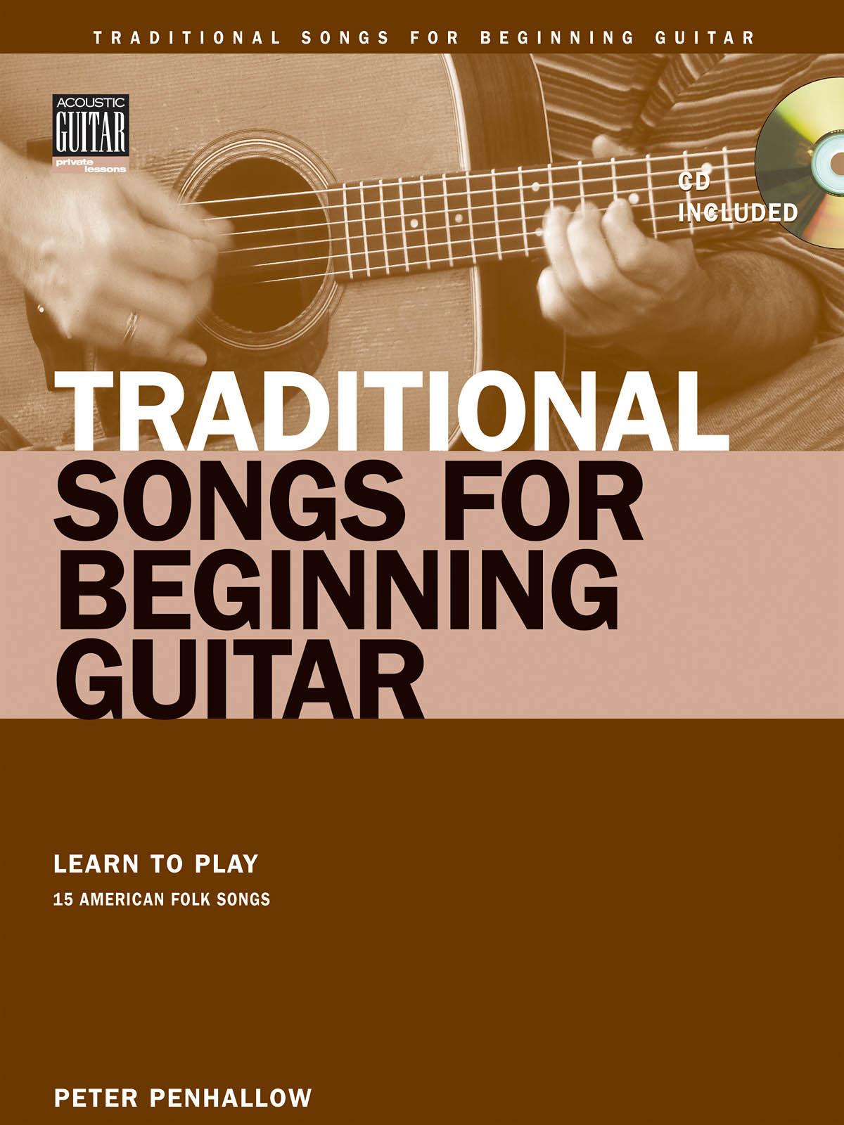 Traditional Songs for Beginning Guitar: Guitar Solo: Instrumental Tutor