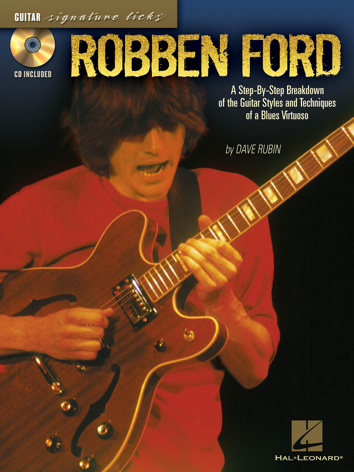 Robben Ford: Robben Ford Signature Licks: Guitar Solo: Instrumental Album