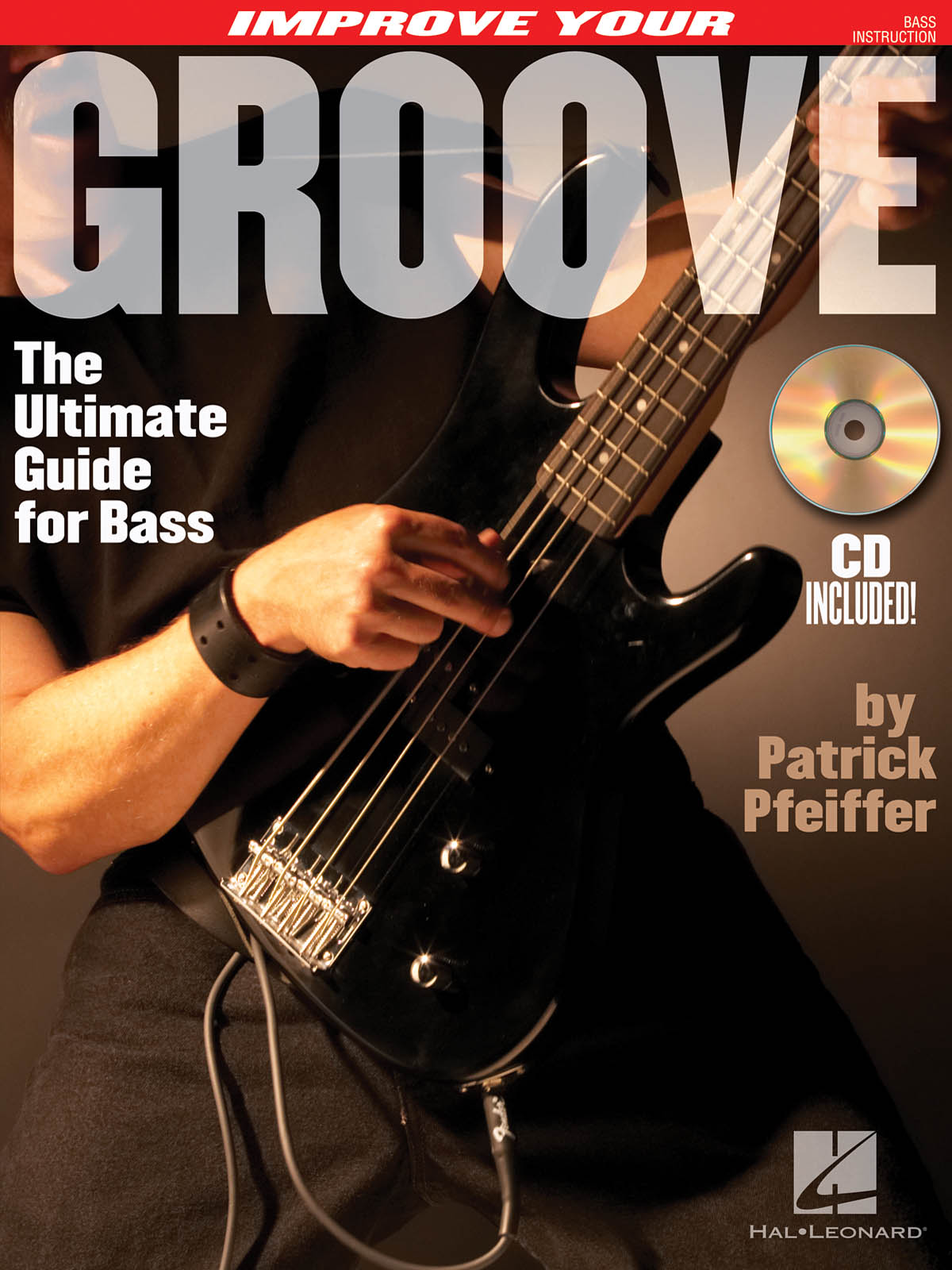 Improve Your Groove: Bass Guitar Solo: Instrumental Tutor