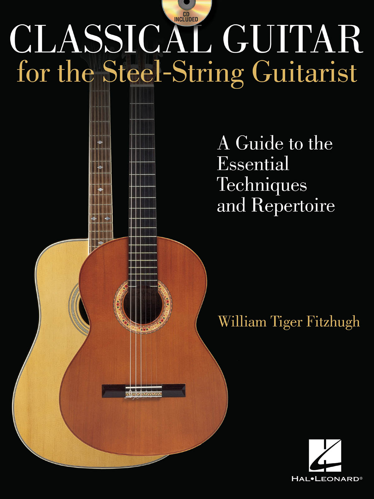 Classical Guitar For The Steel-String Guitarist: Guitar Solo: Instrumental Album