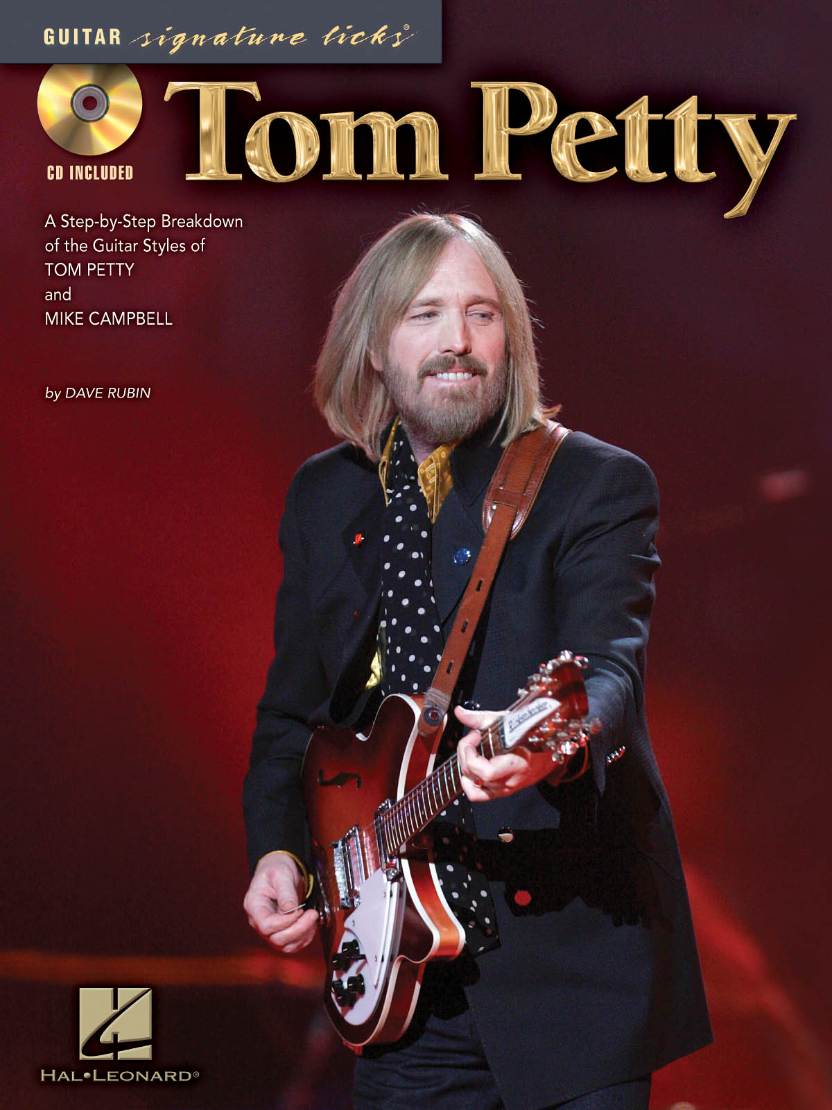 Mike Campbell Tom Petty: Tom Petty - Guitar Signature Licks: Guitar Solo: