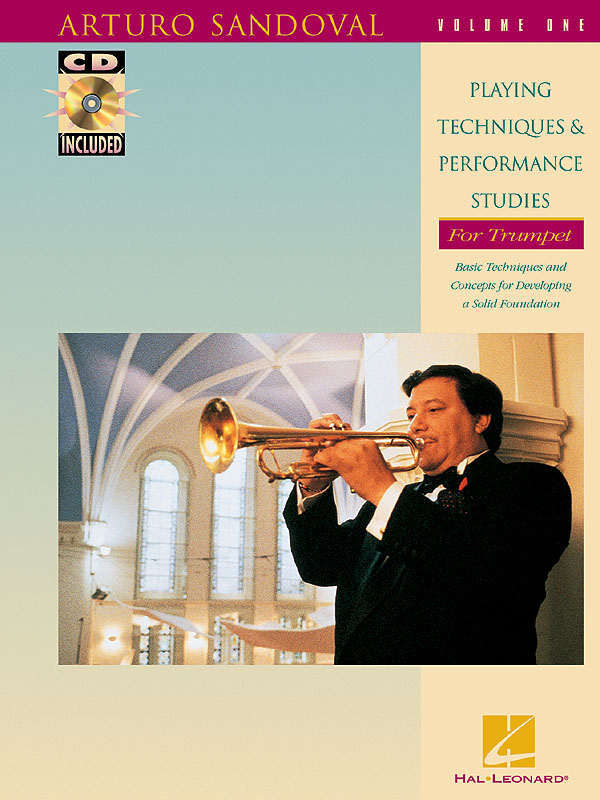 Arturo Sandoval: Playing Techniques & Performance Studies Vol. 1: Trumpet Solo: