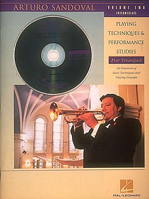 Arturo Sandoval: Playing Techniques & Performance Studies Vol. 2: Trumpet Solo: