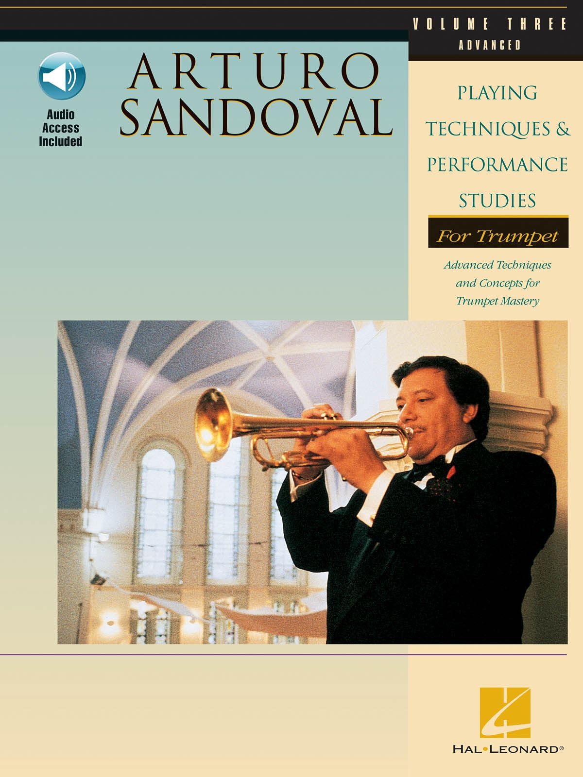 Arturo Sandoval: Playing Techniques & Performance Studies Vol. 3: Trumpet Solo: