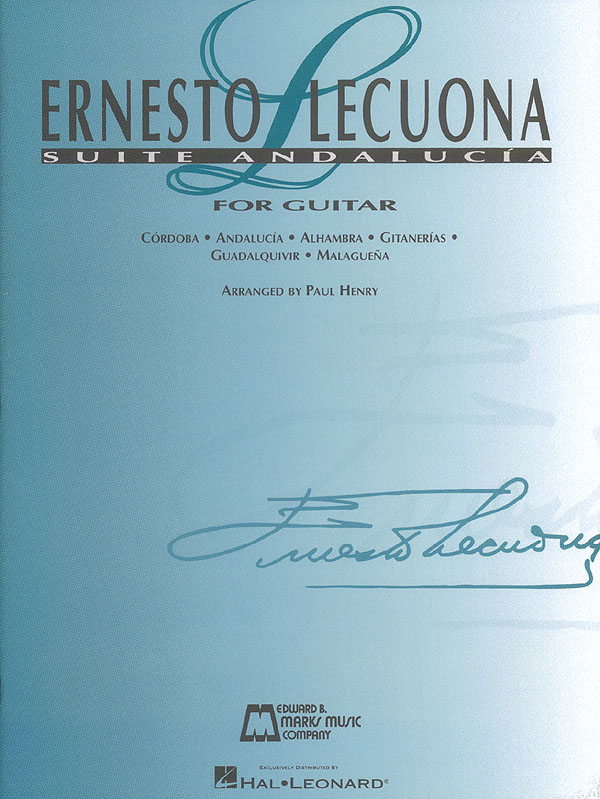Ernesto Lecuona: Ernesto Lecuona - Suite Andalucia: Guitar Solo: Instrumental