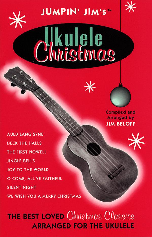 Jim Beloff: Jumpin' Jim's Ukulele Christmas: Ukulele Solo: Instrumental Album