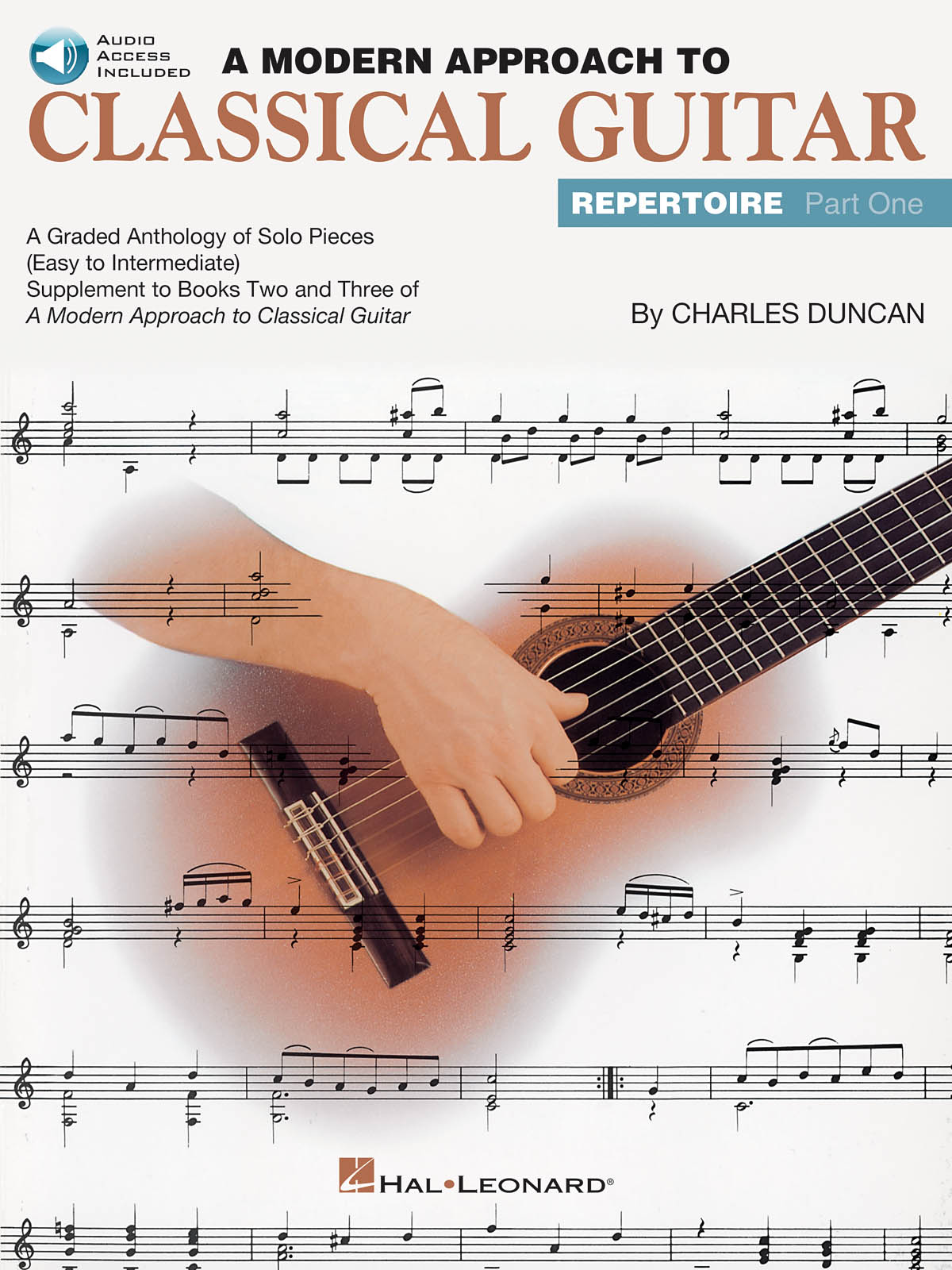 A Modern Approach to Classical Guitar Repertoire 1: Guitar Solo: Instrumental