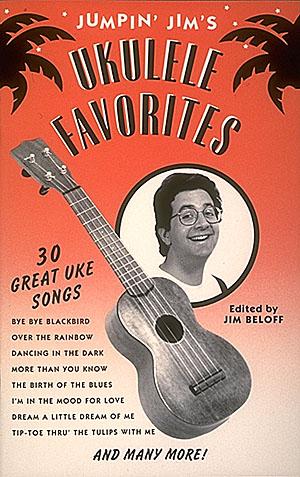 Jim Beloff: Jumpin' Jim's Ukulele Favorites: Ukulele Solo: Instrumental Album