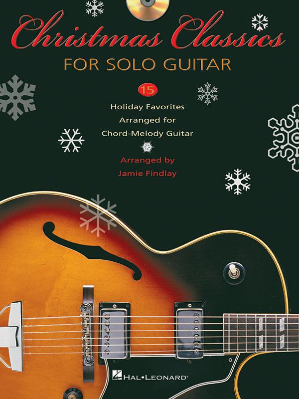 Christmas Classics for solo guitar: Guitar Solo: Instrumental Album