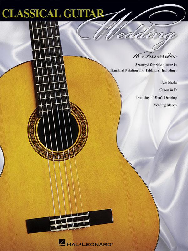 Classical Guitar Wedding: Guitar Solo: Instrumental Album