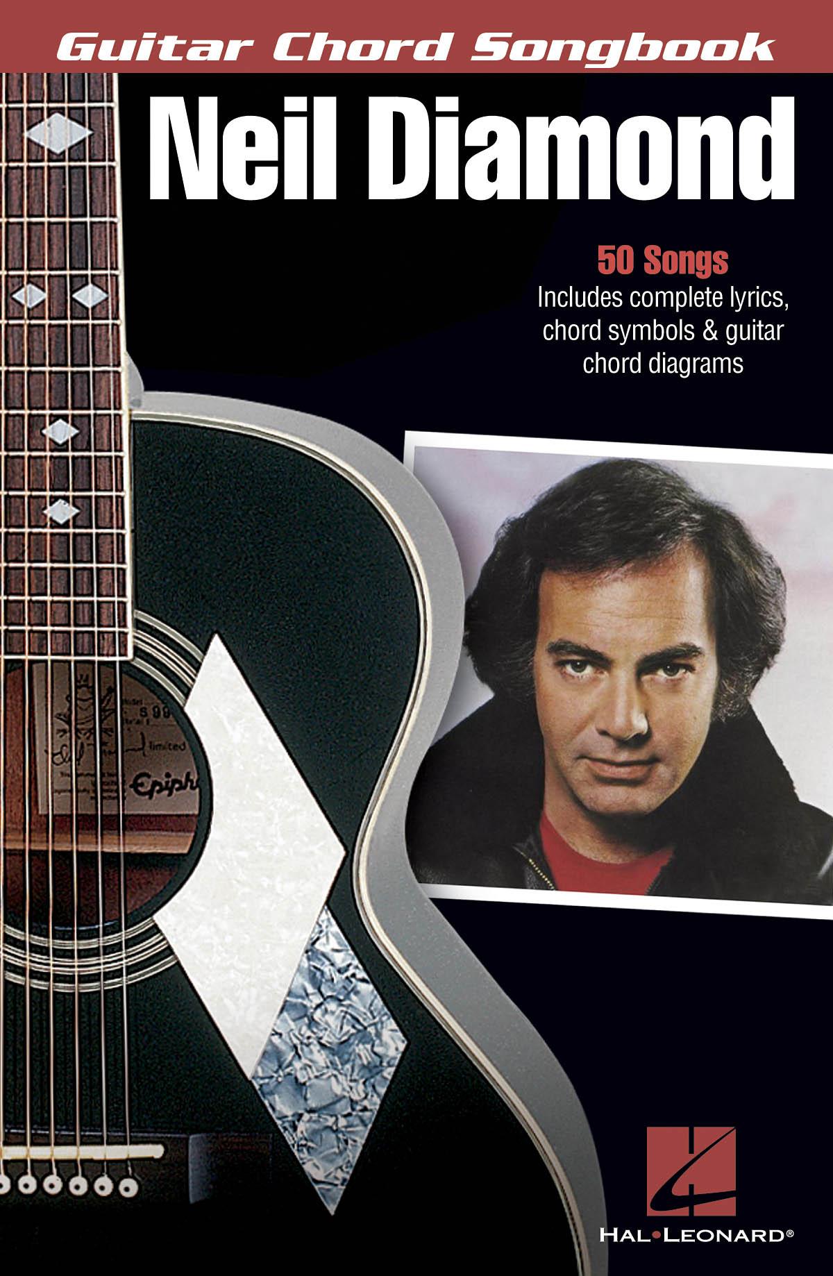 Neil Diamond: Neil Diamond: Guitar Chord Songbook: Guitar Solo: Artist Songbook