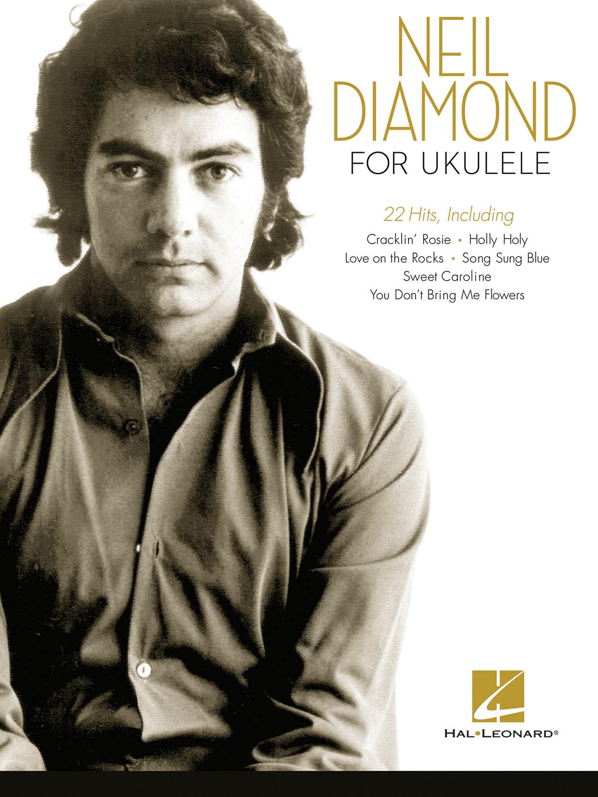 Neil Diamond: Neil Diamond For Ukulele: Ukulele Solo: Artist Songbook