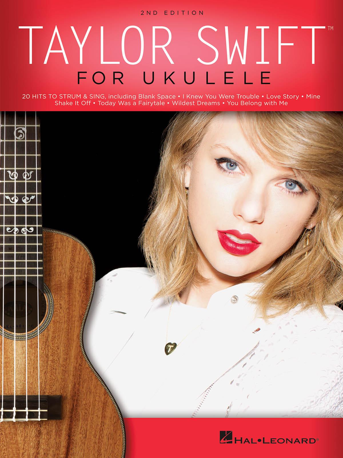 Taylor Swift: Taylor Swift for Ukulele: Ukulele Solo: Artist Songbook