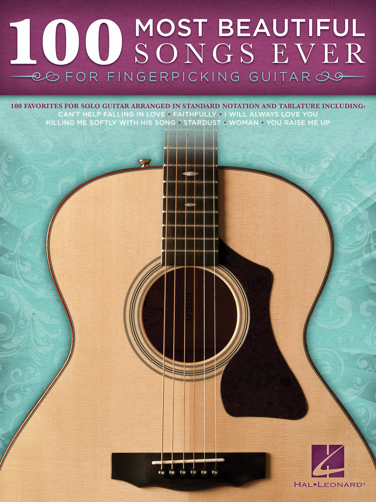 100 Most Beautiful Songs Ever: Guitar: Mixed Songbook