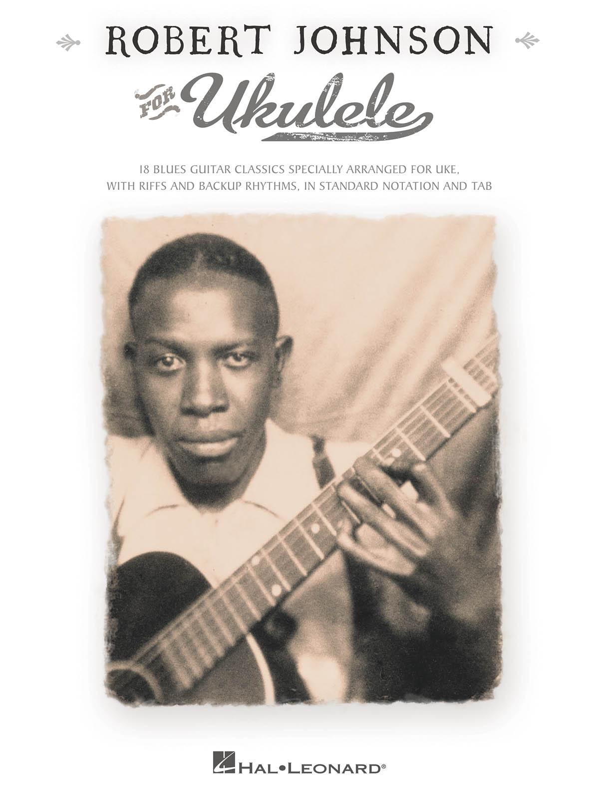 Robert Johnson: Robert Johnson for Ukulele: Ukulele: Artist Songbook