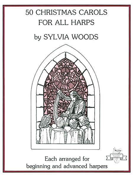 Sylvia Woods: 50 Christmas Carols for All Harps: Harp Solo: Instrumental Album