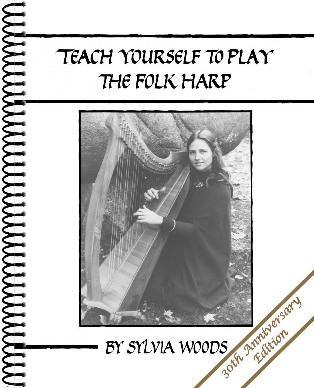 Teach Yourself to Play the Folk Harp: Harp Solo: Instrumental Tutor