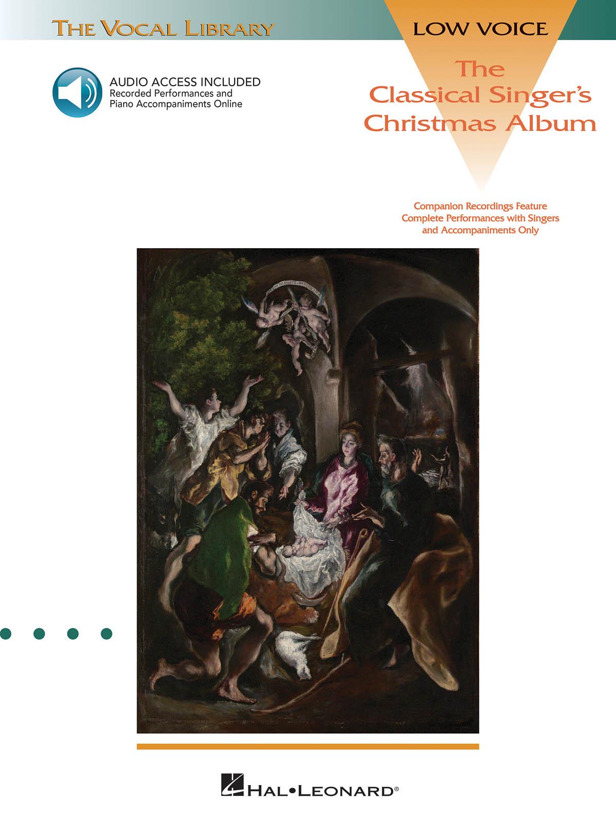 The Classical Singer's Christmas Album: Vocal and Piano: Vocal Album