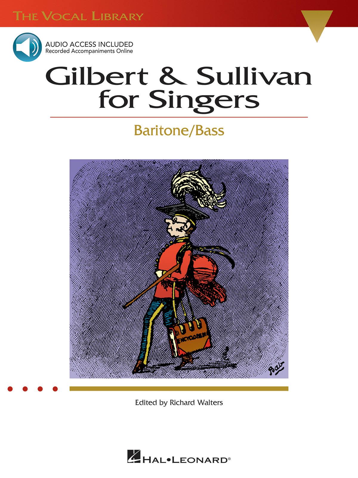Arthur Sullivan William Schwenck Gilbert: Gilbert And Sullivan For Singers -