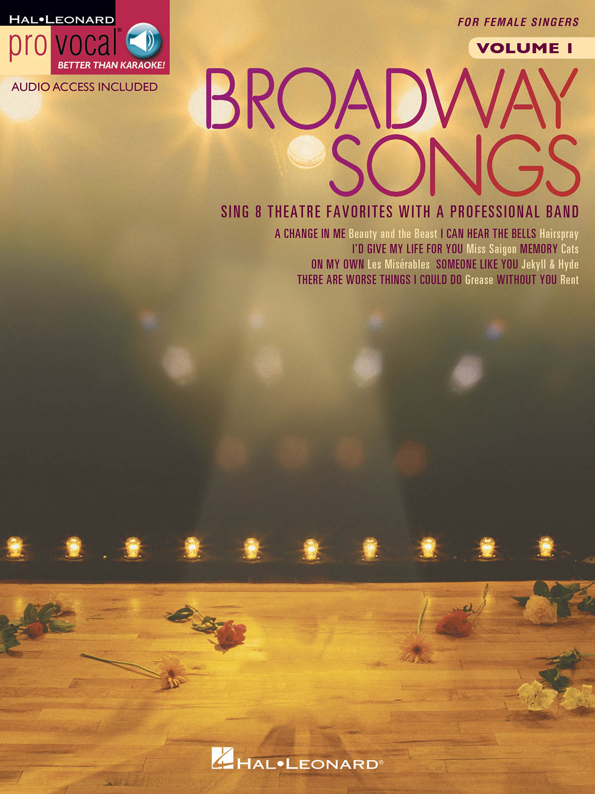 Broadway Songs - For Female Singers: Melody  Lyrics and Chords: Vocal Album