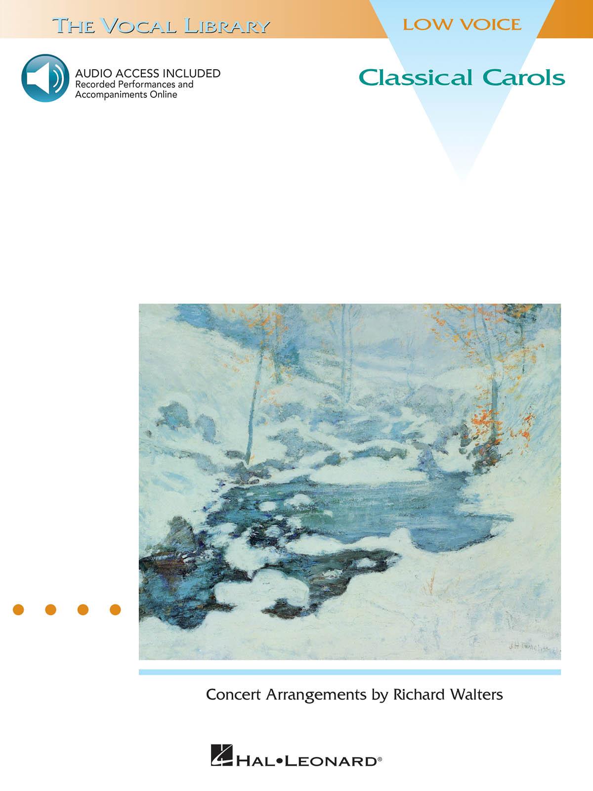 Classical Carols (Low Voice): Vocal and Piano: Vocal Album