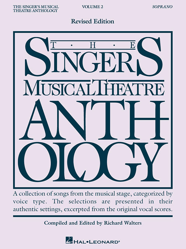The Singer's Musical Theatre Anthology - Vol. 2: Vocal and Piano: Mixed Songbook