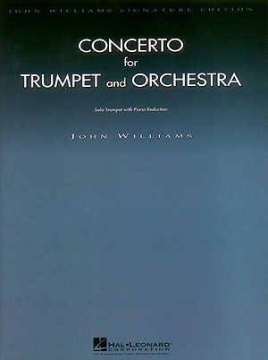 John Williams: Concerto for Trumpet and Orchestra: Trumpet Solo: Instrumental