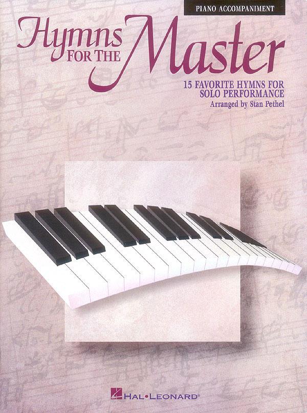 Hymns For The Master - Piano Accompaniment: Piano Solo: Instrumental Album