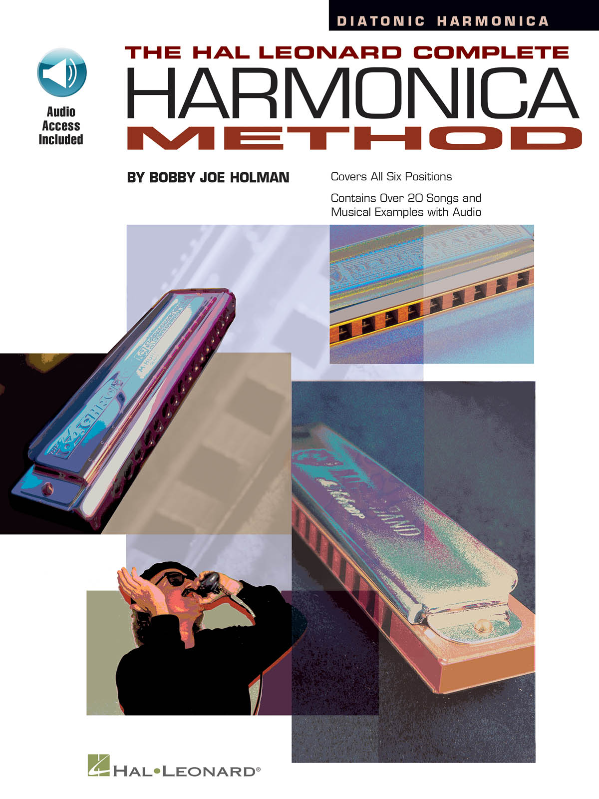 Bobby Joe Holman: The Hal Leonard Complete Harmonica Method: Harmonica: