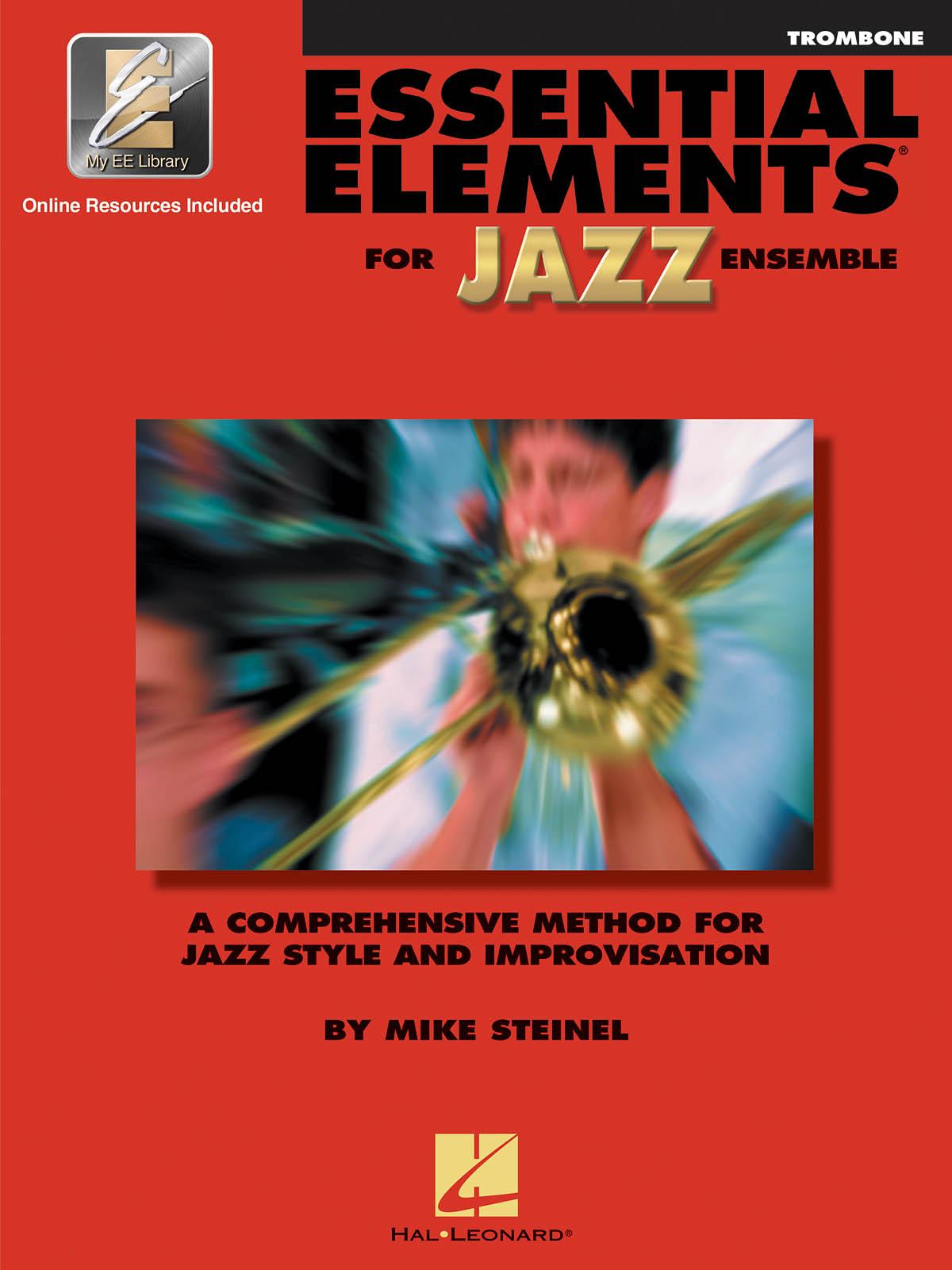 Essential Elements for Jazz Ensemble (Trombone): Jazz Ensemble: Book & Audio