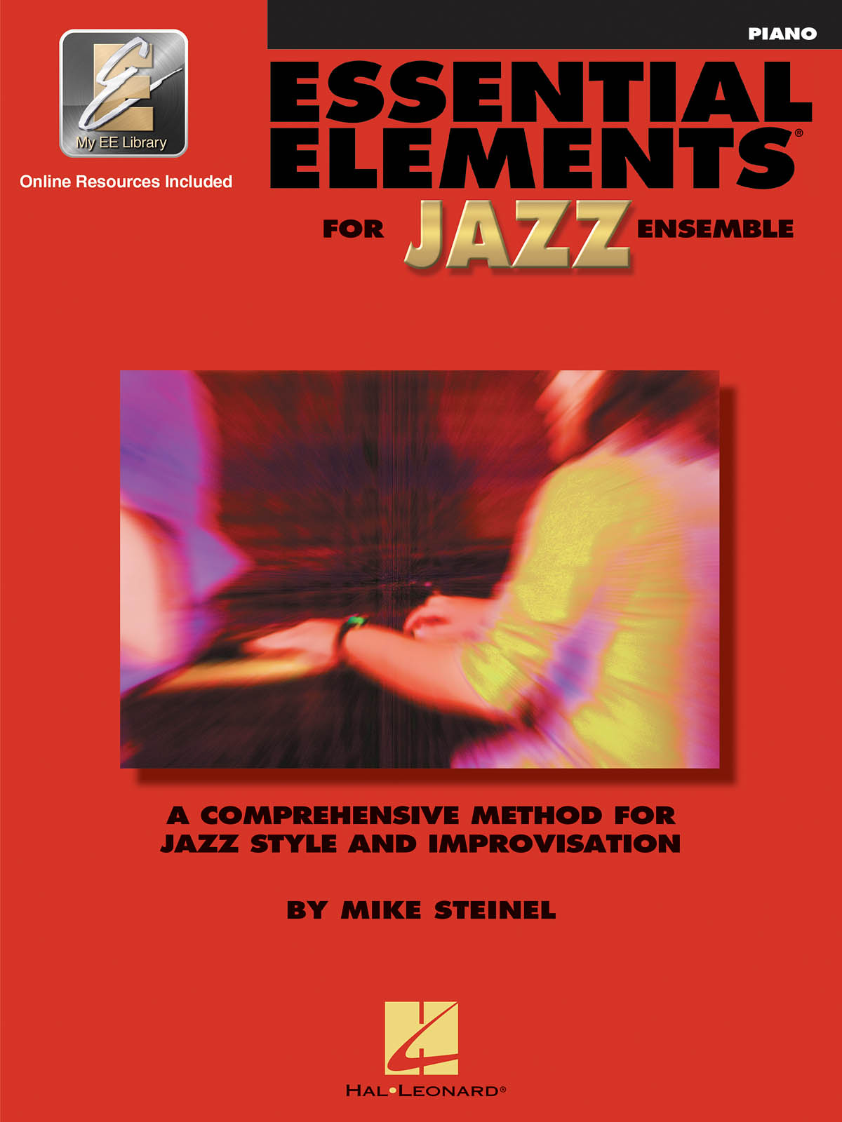 Essential Elements for Jazz Ensemble (Piano): Jazz Ensemble: Book & Audio