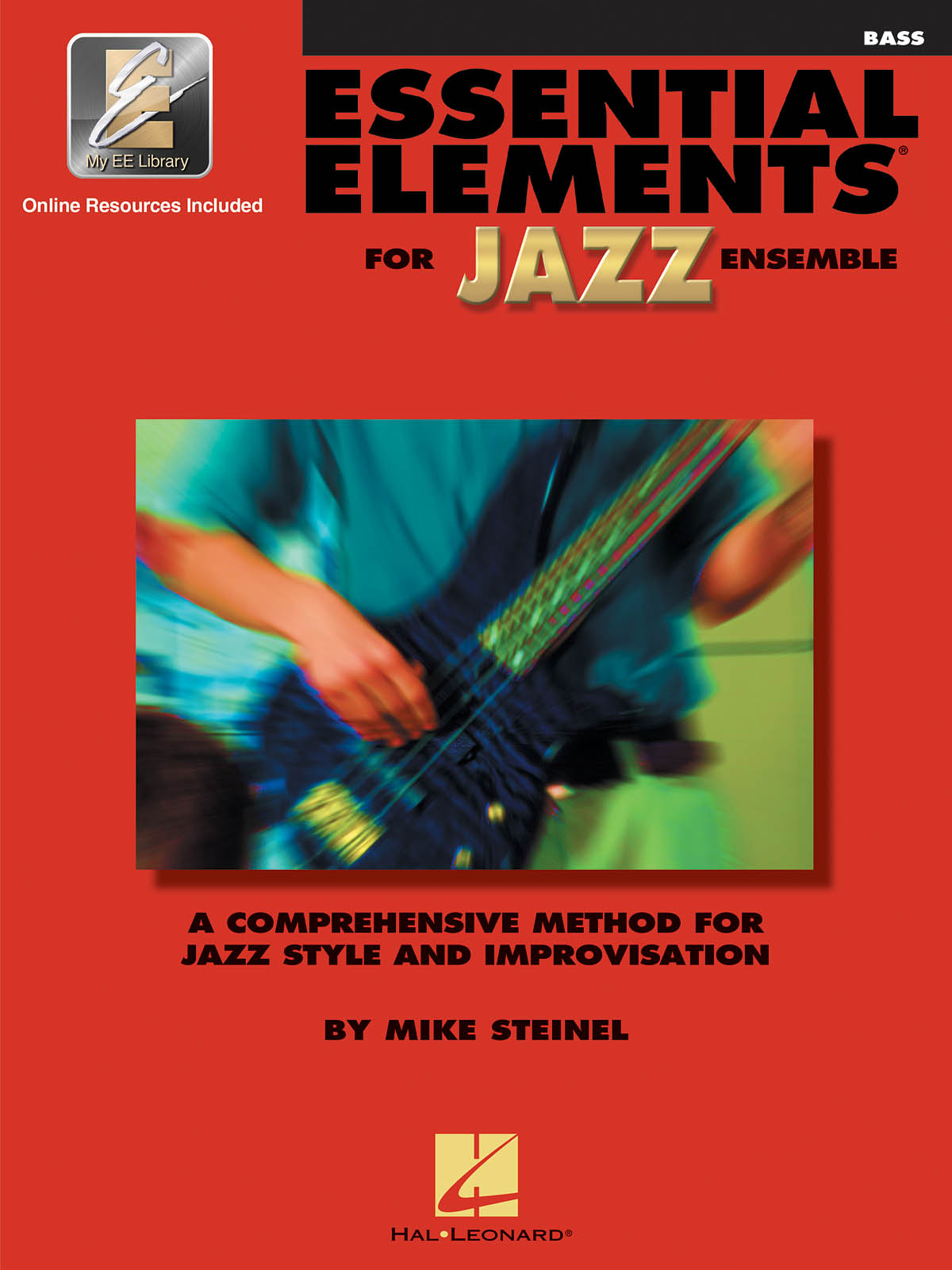 Essential Elements for Jazz Ensemble (Bass): Jazz Ensemble: Book & Audio