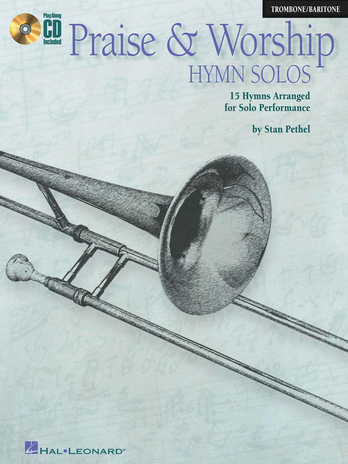 Praise and Worship Hymn Solos - Trombone/Baritone: Trombone Solo: Instrumental