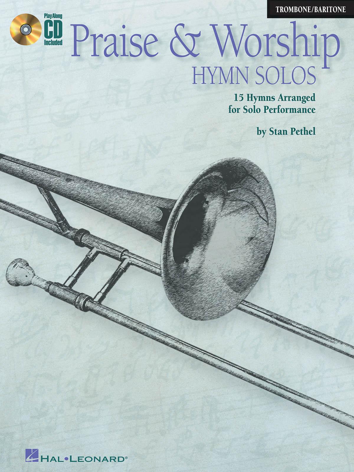 Praise & Worship Hymn Solos: Trombone Solo: Instrumental Album