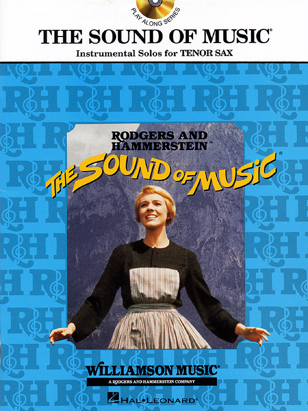 Oscar Hammerstein II Richard Rodgers: The Sound of Music: Tenor Saxophone:
